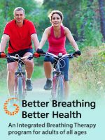 Better Breathing Better Health - breathing therapy class